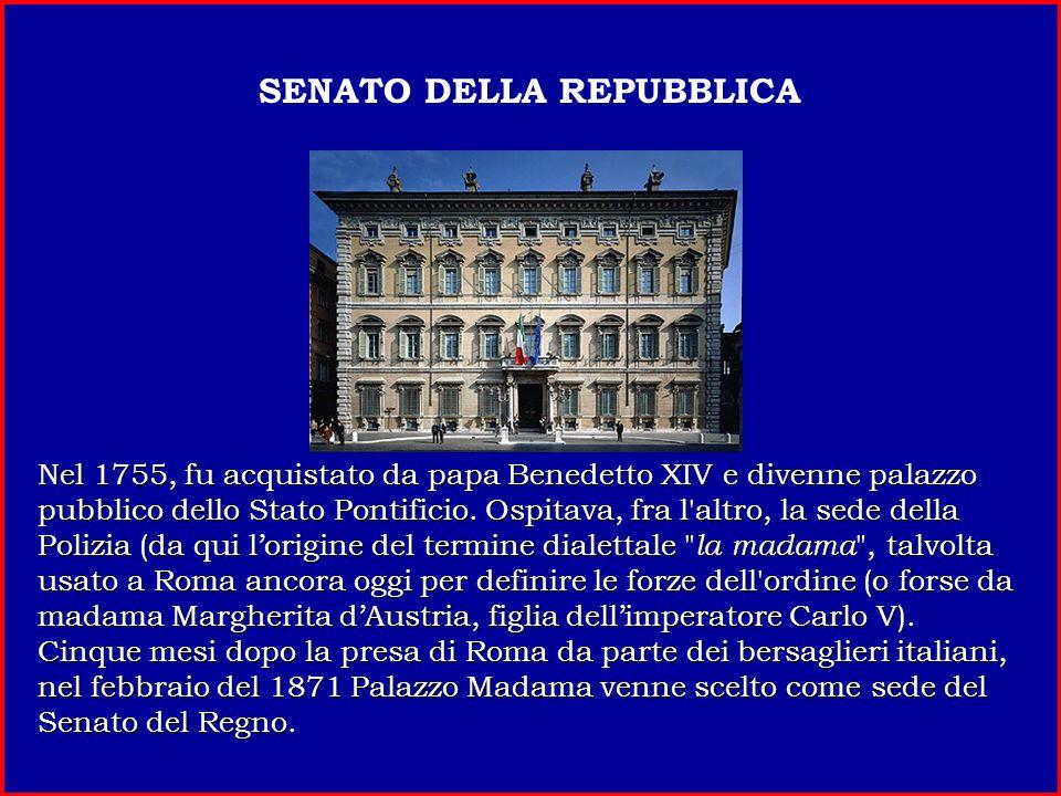 Nel 1755, fu acquistato da papa Benedetto XIV e divenne palazzo pubblico dello Stato Pontificio.