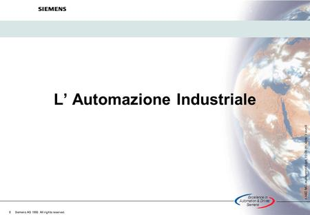 Excellencein Automation&Drives: Siemens A A&D MC, masserini98.ppt, 10.09.99, slide 1 von 8 Siemens AG 1998. All rights reserved. © L' Automazione Industriale.