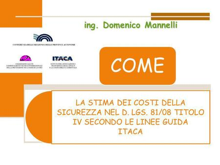 ing. Domenico Mannelli COME