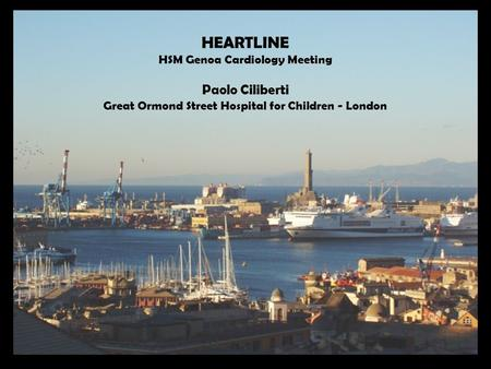 HEARTLINE Paolo Ciliberti HSM Genoa Cardiology Meeting