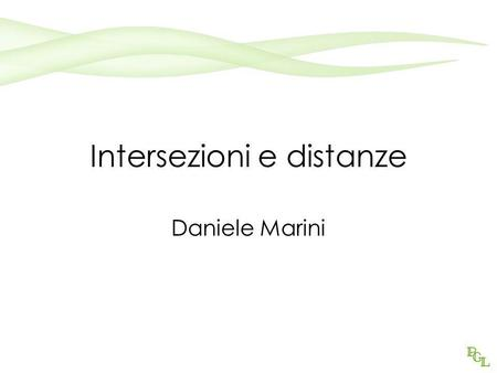Intersezioni e distanze