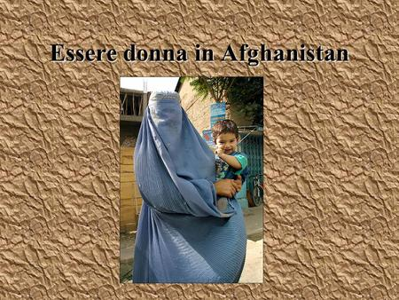 Essere donna in Afghanistan