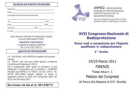 ANPEQ ASSOCIAZIONE NAZIONALE PROFESSIONALE ESPERTI QUALIFICATI IN RADIOPROTEZIONE National Professional Association of Italian Qualified Experts in Radiological.
