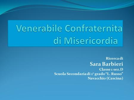 Venerabile Confraternita di Misericordia