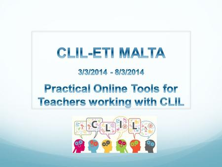 Practical Online Tools for Teachers working with CLIL