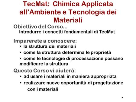 TecMat: Chimica Applicata all'Ambiente e Tecnologia dei Materiali