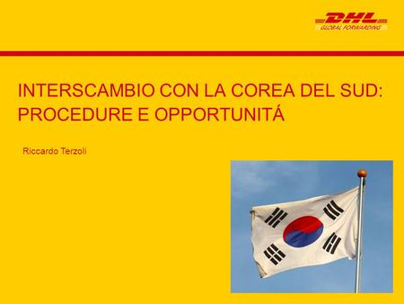 INTERSCAMBIO CON LA COREA DEL SUD: PROCEDURE E OPPORTUNITÁ