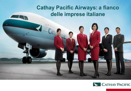 Cathay Pacific Airways: a fianco delle imprese italiane.