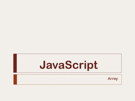 JavaScript Array.