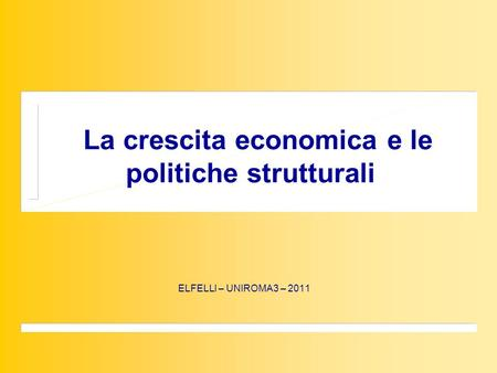 "La crescita economica La teoria neoclassica, —>il modello di Solow, ""A contribution to the theory of economic growth"", QJoE Feb. 1956, pp.65-94 Steady."
