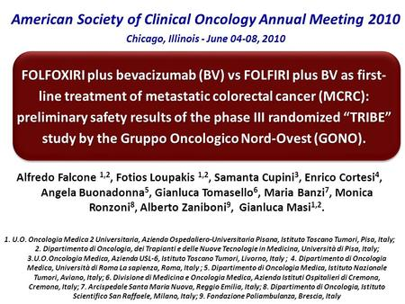FOLFOXIRI plus bevacizumab (BV) vs FOLFIRI plus BV as first- line treatment of metastatic colorectal cancer (MCRC): preliminary safety results of the phase.
