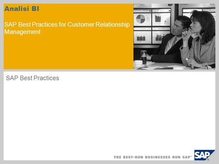 Analisi BI SAP Best Practices for Customer Relationship Management SAP Best Practices.