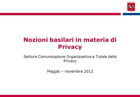 Nozioni basilari in materia di Privacy