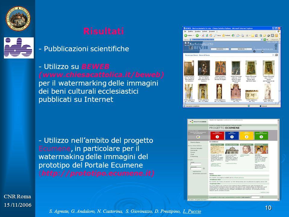 11 CNR Roma 15 /11/2006 Il progetto Ecumene © http:/prototipo.ecumene.it S.
