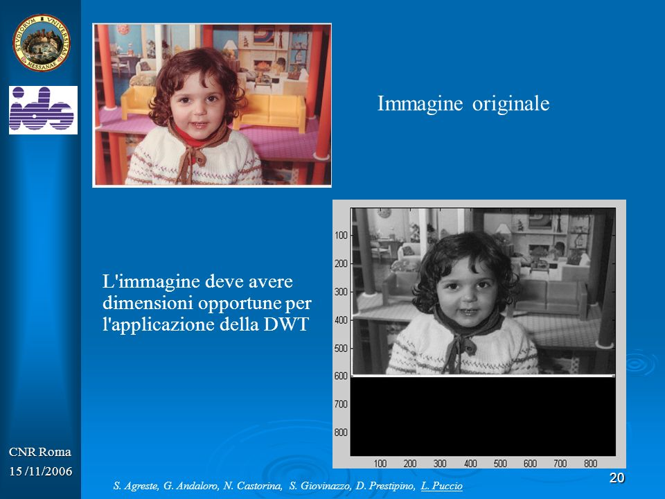 21 CNR Roma 15 /11/2006 Size file.jpg 884 Kb RGB dimension 1775x932x3 S.