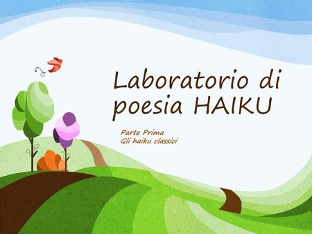 Laboratorio di poesia HAIKU