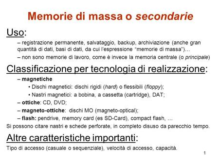 Memorie di massa o secondarie