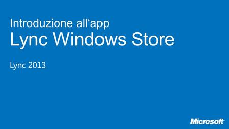 Introduzione all'app Lync Windows Store Lync 2013.