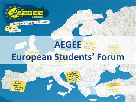 AEGEE European Students' Forum. Il più grande Interdisciplinare In Europa Network studentesco.