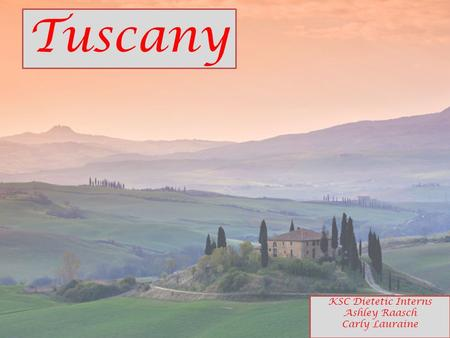 Tuscany KSC Dietetic Interns Ashley Raasch Carly Lauraine.