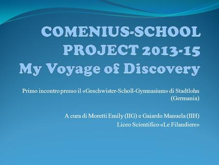 COMENIUS-SCHOOL PROJECT My Voyage of Discovery