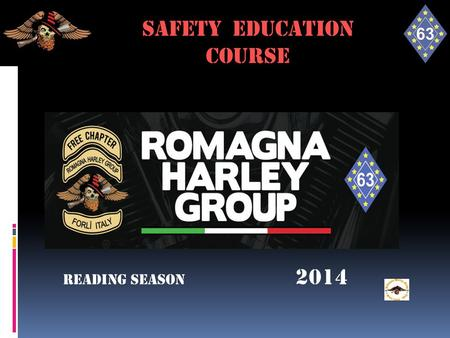 SAFETY FOR RIDE SAFETY EDUCATION course Reading season 2014.
