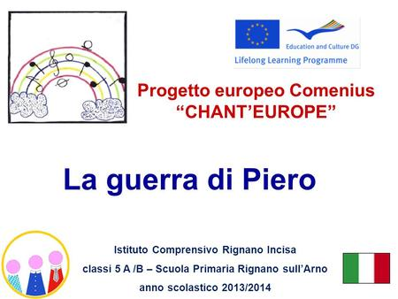 "Progetto europeo Comenius ""CHANT'EUROPE"""