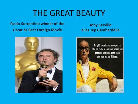 THE GREAT BEAUTY Paolo Sorrentino winner of the Oscar as Best Foreign Movie Tony Servillo alias Jep Gambardella.