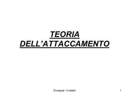 TEORIA DELL'ATTACCAMENTO