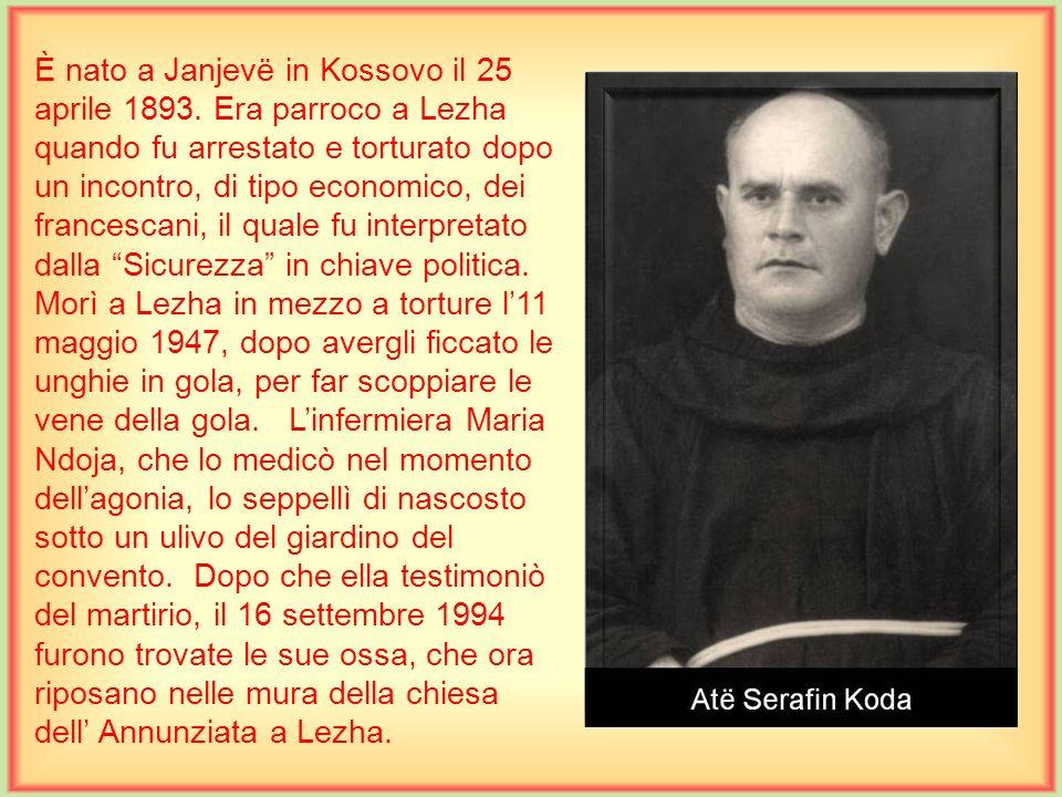 È nato a Janjevë in Kossovo il 25 aprile 1893.