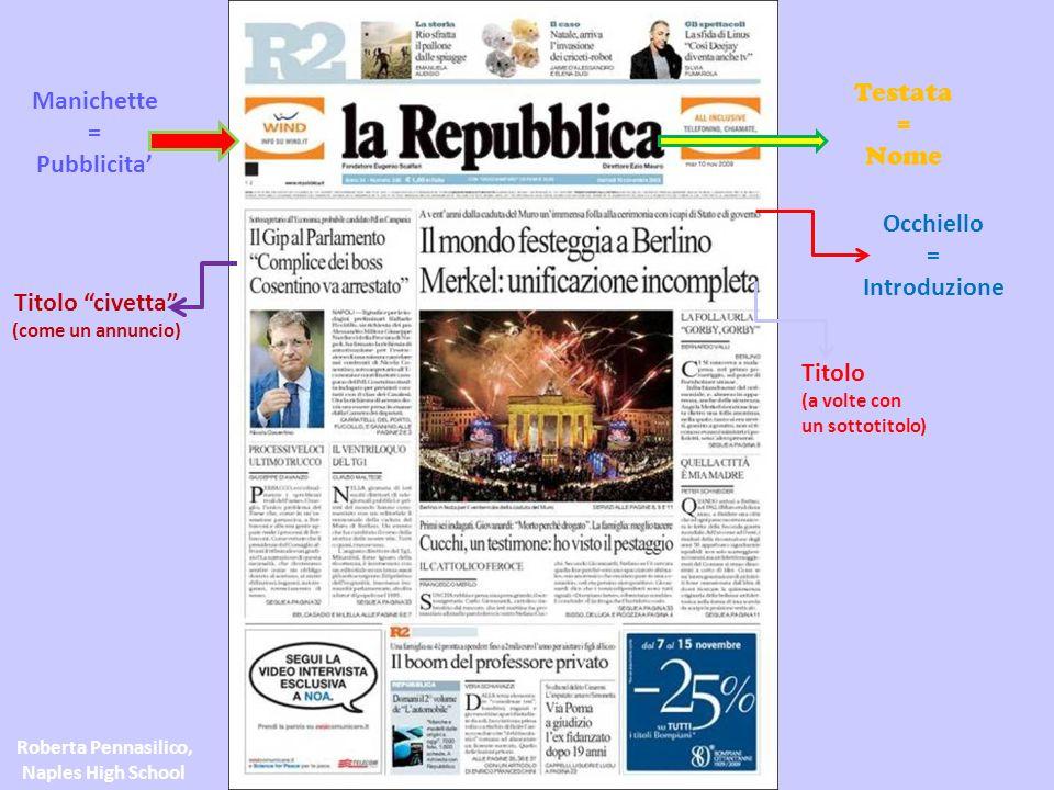 Articolo di apertura, TAGLIO ALTO Articolo di fondo (editoriale) Spalla Roberta Pennasilico, Naples High School