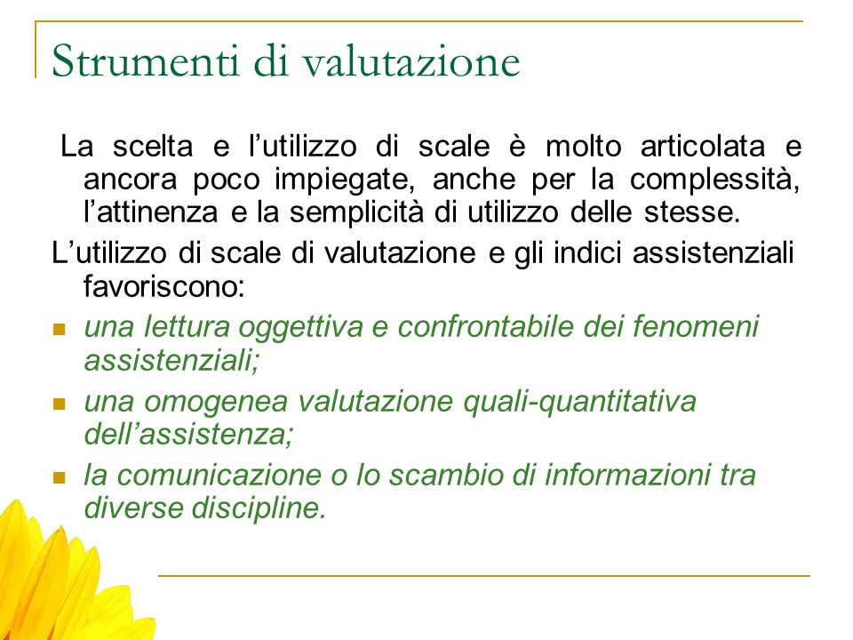 Strumenti di valutazione Alcuni strumenti in Neurologia pediatrica British Paediatric Neurology Association Assessment Tools Childs Glasgow Coma Scale Headache diary Neurological assessment chart Health status and quality of life Quality of life in epilepsy (Epilessia) Life satisfaction index for adolescents (neuromuscolare) Pediatric Evaluation of Disability Inventory (PEDI)