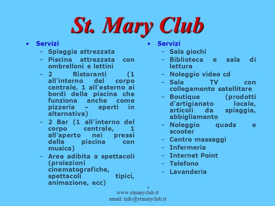 La struttura centrale St. Mary Club – Tropical Resort