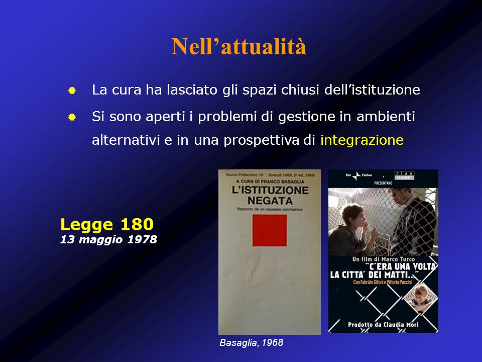 Nuovi servizi e nuovi interventi Corbellini & Jervis, 2008 Tra gli eventi che in Italia - in età contemporanea - hanno riscosso risonanza internazionale Lotta contro la malaria Campagna contro la talassemia Chiusura dei manicomi De Girolamo.