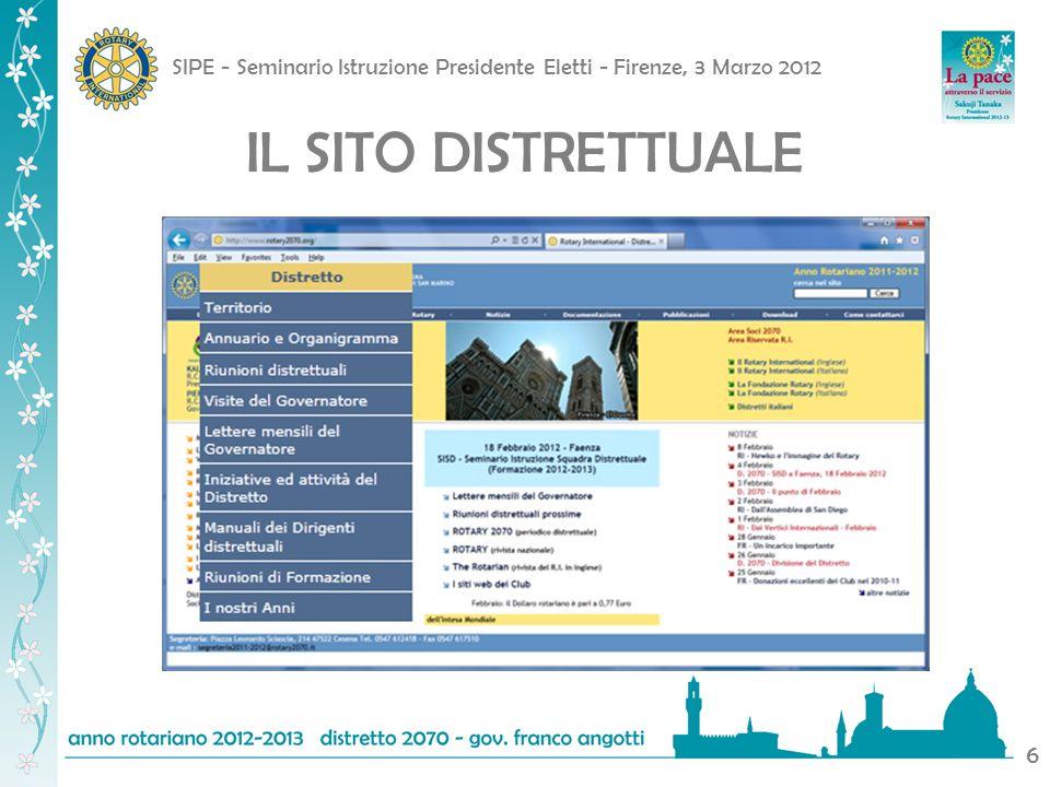 SIPE - Seminario Istruzione Presidente Eletti - Firenze, 3 Marzo 2012 7 IL SITO DISTRETTUALE