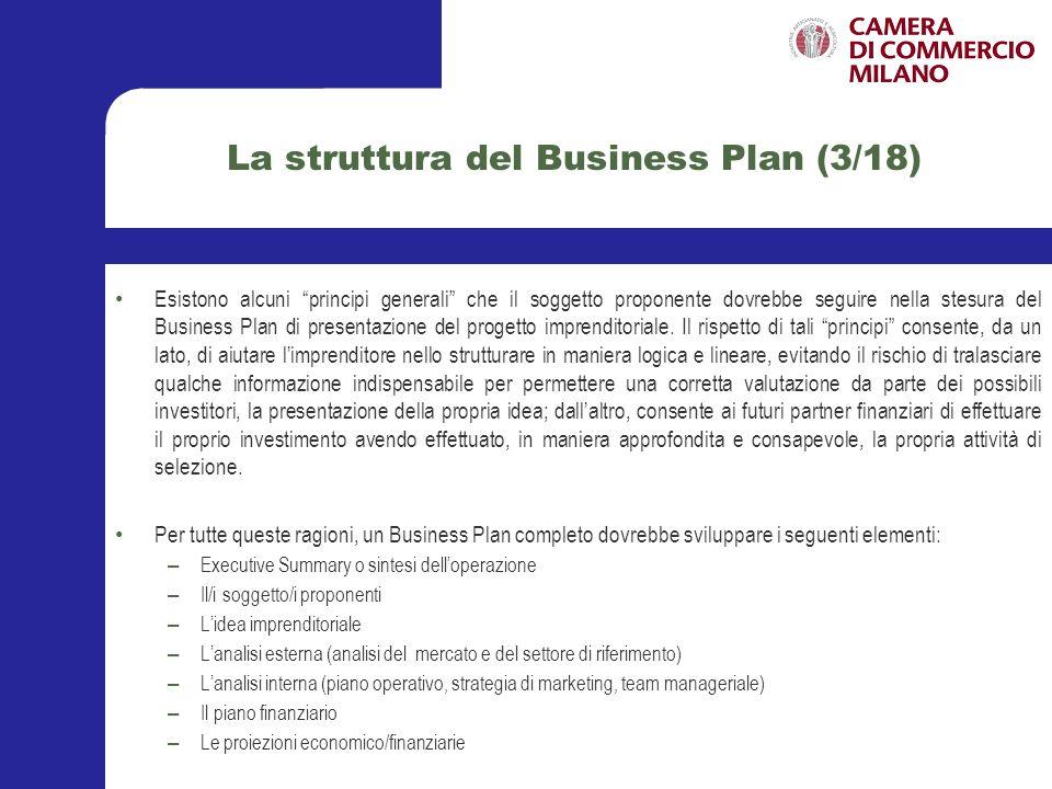 La struttura del Business Plan (4/18) LExecutive Summary, o sintesi delloperazione, è fondamentale in quanto risulta essere il primo elemento esaminato dai possibili investitori i quali, spesso, anche in base al suo contenuto, decidono se proseguire o meno nella lettura del documento.