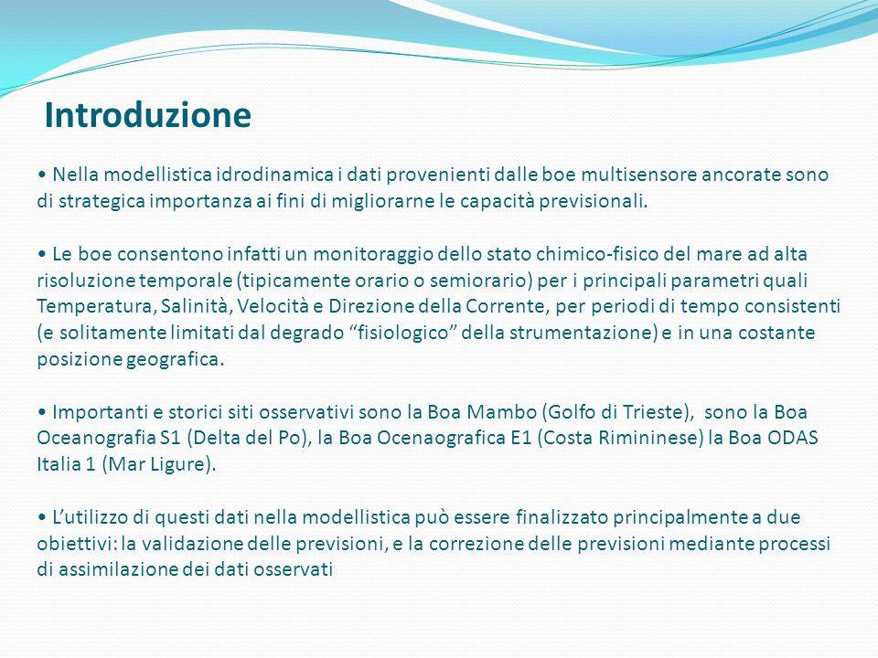 Le Boe in situ ed in real time BOA MAMBO presso il parco di Miramare BOA S1 Delta del Po BOA E1 Rimini BOA ODAS Italia 1 Golfo di Genova