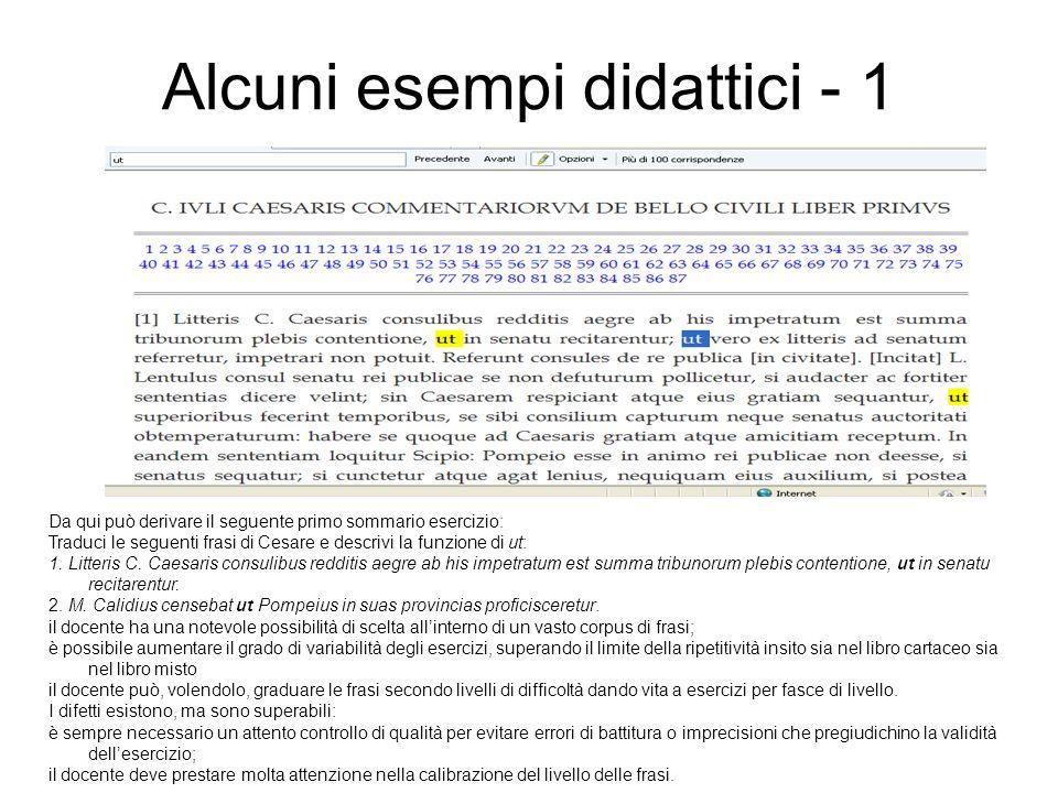 Alcuni esempi didattici - 2 I pregi di questo applicativo sono: - la semplicità di accesso - lanaliticità dei contenuti - la loro ricchezza; il numero degli esercizi è, infatti, piuttosto ampio.