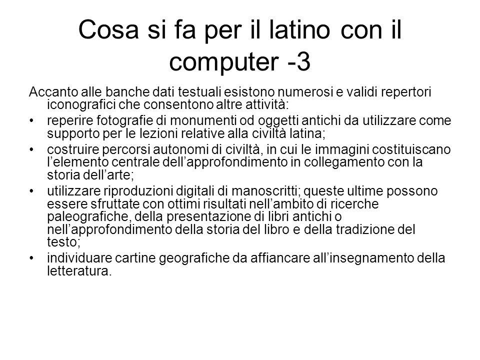 Cosa si fa per il latino con il computer -4 Se riassumiamo le diverse opportunità fruibili da allievo e docente otteniamo i seguenti risultati: A.