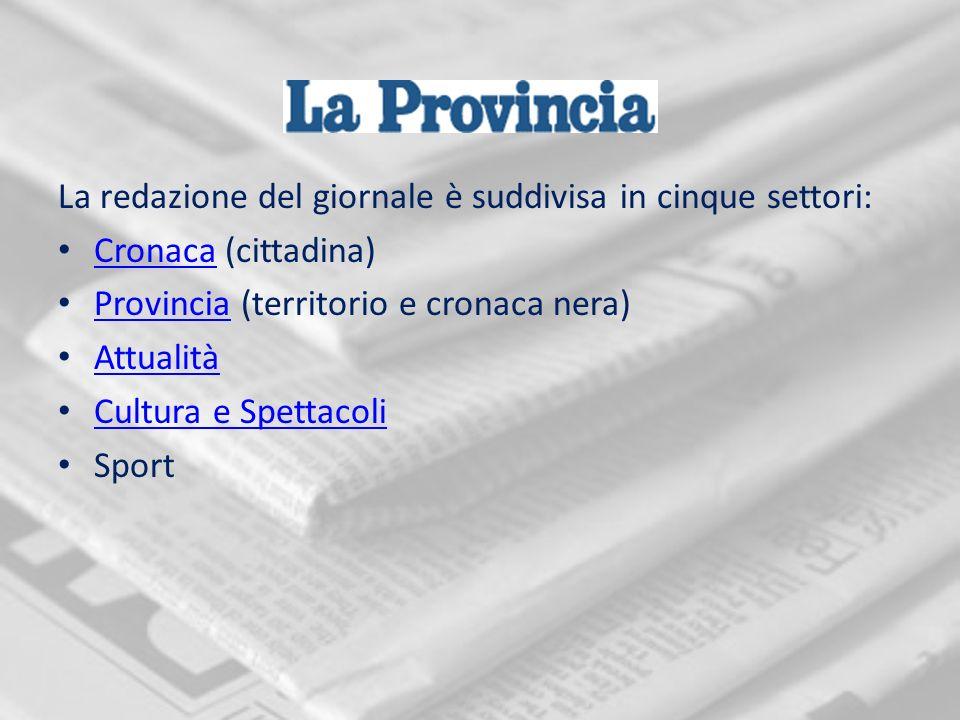 I settori sono amministrati da sei uffici: Ufficio centrale Ufficio del caporedattore Ufficio del vicedirettore Uffico del direttore Tipografia Segreteria