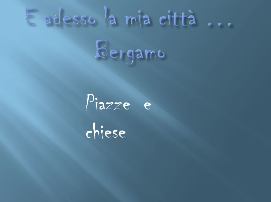 Piazze e chiese