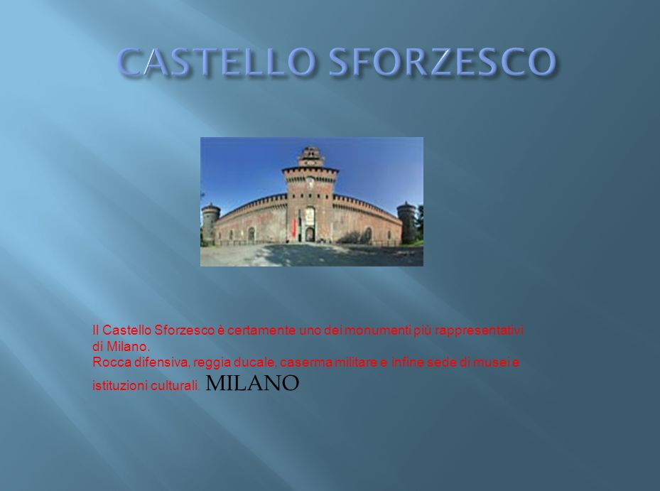 Il Castello Sforzesco è certamente uno dei monumenti più rappresentativi di Milano.