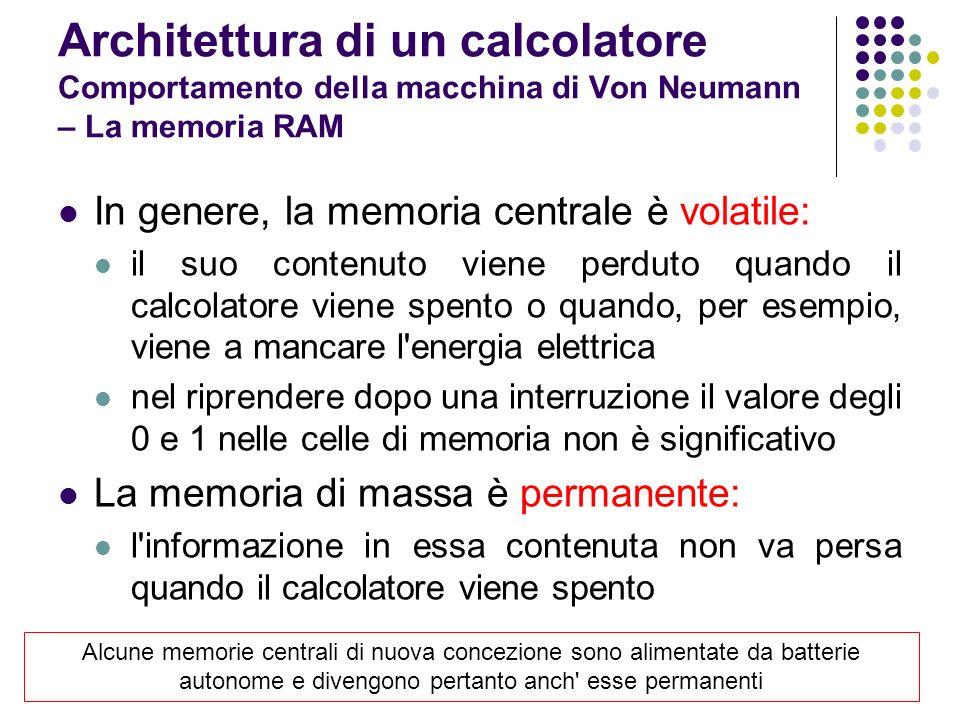 Ciascuna cella di memoria può essere indirizzata: capacità dell elaboratore di selezionare una particolare cella di memoria l indirizzo di una cella di memoria e semplicemente la sua posizione relativa (numero d ordine) rispetto alla prima cella di memoria, cui viene normalmente attribuita la posizione zero l indirizzamento delIa memoria avviene tramite un opporluno registro (registro indirizzi) che si trova nell unita di elaborazione.