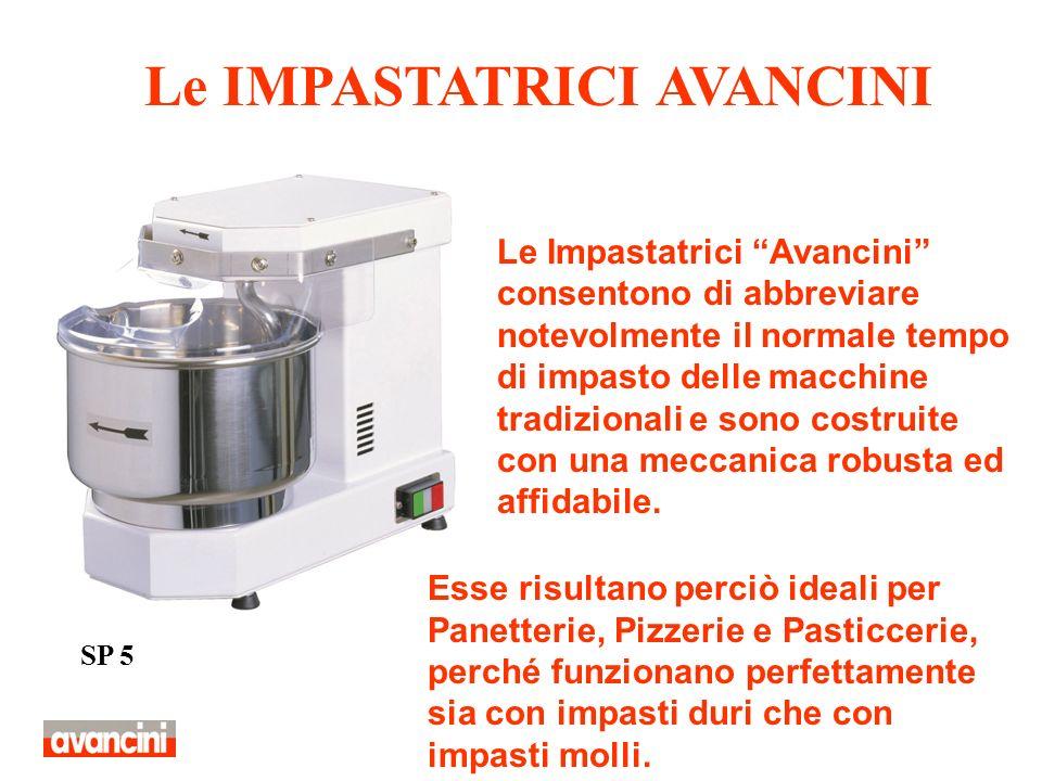 SP 10 SP 20E Offriamo una gamma di Impastatrici con una capacità minima di impasto di 5 chilogrammi fino ad una massima di 130 chilogrammi.