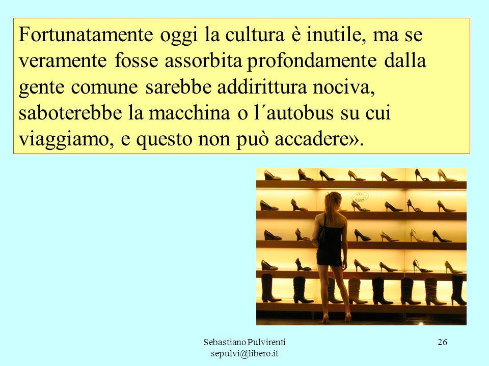 Sebastiano Pulvirenti sepulvi@libero.it 27 Sono rimasto a bocca aperta.