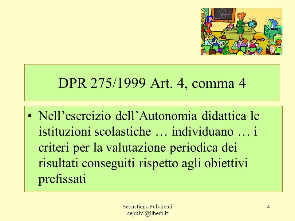 Sebastiano Pulvirenti sepulvi@libero.it 5 Intesa 27 giugno 2007 Min.