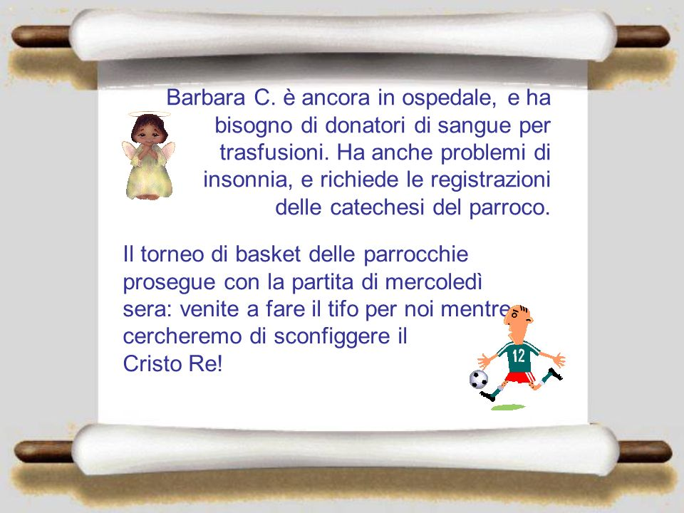 Barbara C.è ancora in ospedale, e ha bisogno di donatori di sangue per trasfusioni.