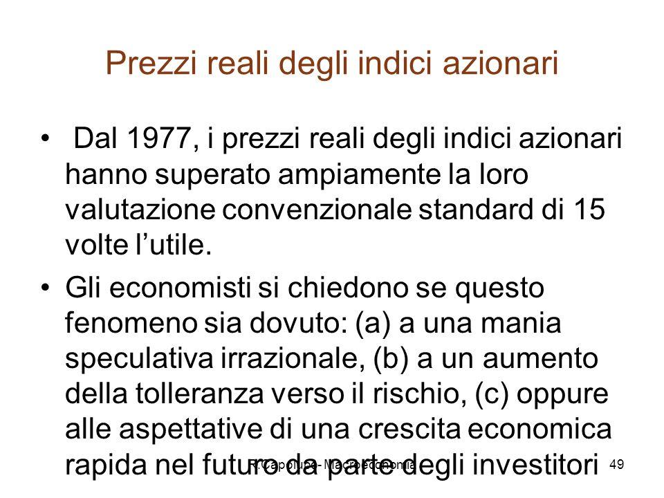 R.Capolupo- Macroeconomia50 INDICI STORICI BORSA ITALIANA Indici di borsa italiani misurano landamento delle azioni: MIBTEL = (indice di borsa che comprende tutte le azioni quotate) S&P/MIB ( il più significativo indice azionario della borsa italiana comprende le 40 maggiori imprese italiane) All Stars (indice di borsa di imprese con alti requisiti) Dow Jones