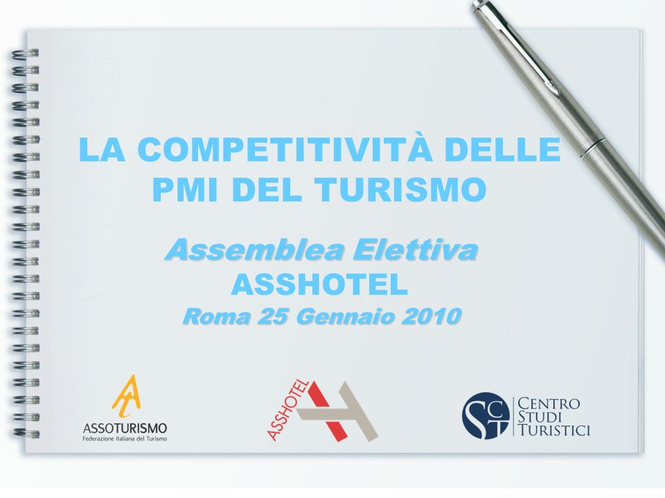 La competitività delle PMI del turismo: opportunità di sviluppo nellattuale scenario di mercato Le PMI ricettive italiane sono ancora lasse portante del sistema turistico italiano .