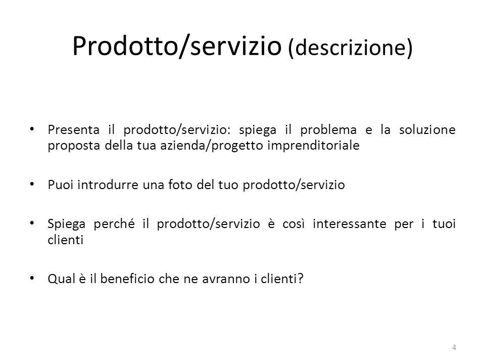 Il mercato (le dimensioni) Identifica la dimensione del mercato e le prospettive di crescita (utilizza foto, grafici) Identifica il posizionamento del tuo prodotto/servizio allinterno del mercato 5